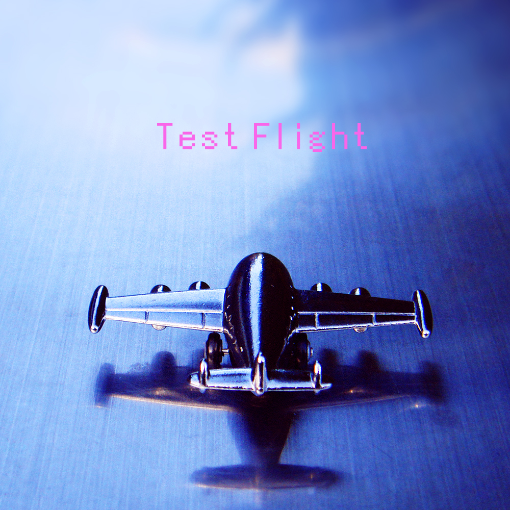 Test Flight