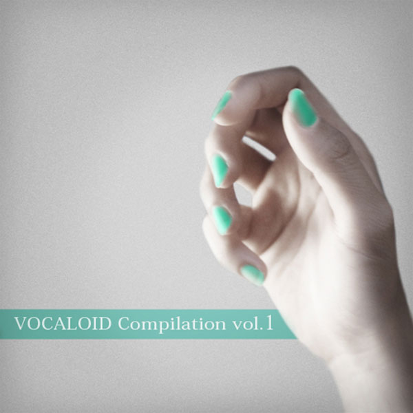 VOCALOID Compilation vol.1